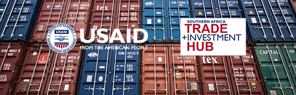 Introducing the USAID Southern Africa Trade and Investment Hub
